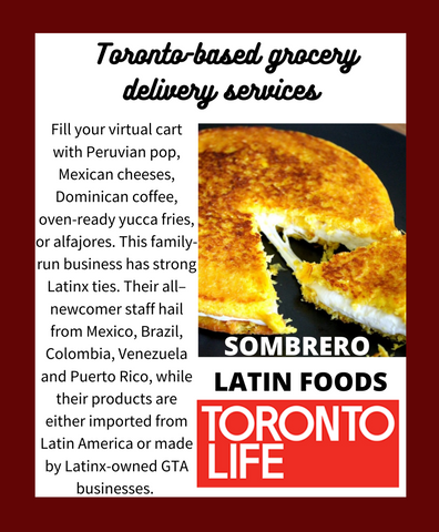 Toronto Life grocery delivery sombrero mexican latin