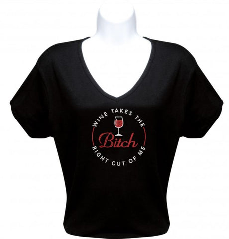 Wine Takes the Bitch T-Shirt