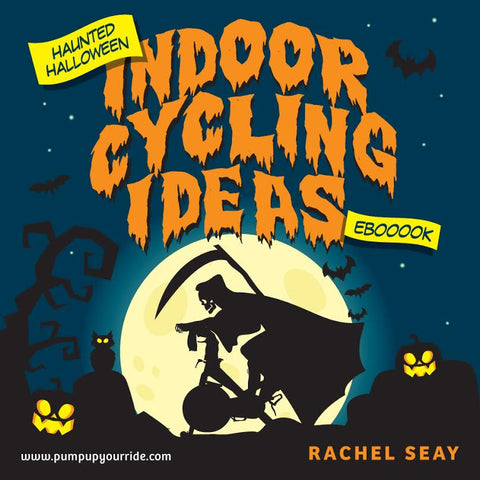 Pump Up Your Ride Halloween Edition Featuring 22 Indoor Cycling Drills (ebook)