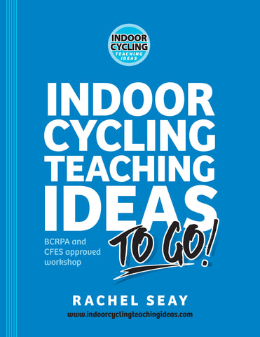 Indoor Cycling Teaching Ideas to Go! Online Pre-Recorded Workshop