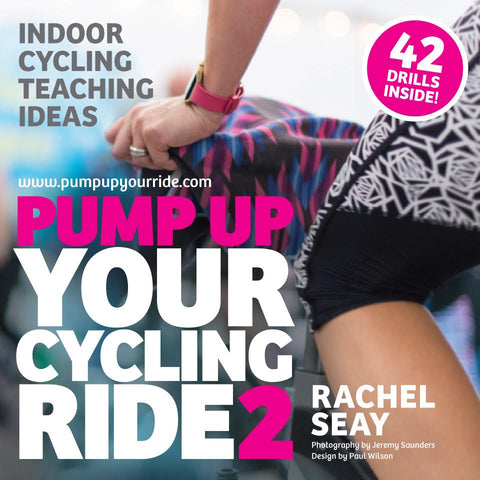 Just Released! Pump Up Your Ride Volume 2:  Indoor Cycling Drills for Your Classes (Includes 42 Drills ebook)