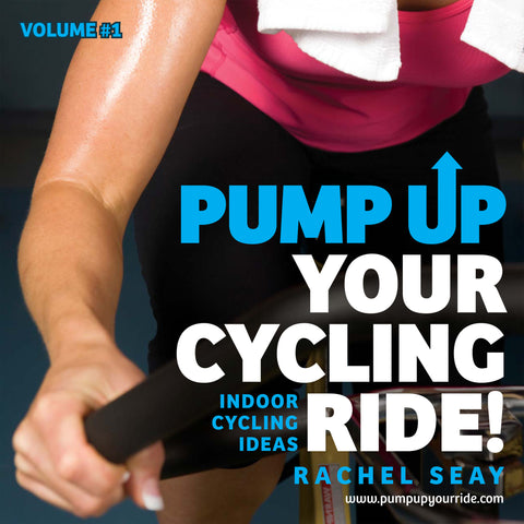 Pump Up Your Ride Volume 1:  Indoor Cycling Drills for Your Classes (Includes 26 Drills ebook)