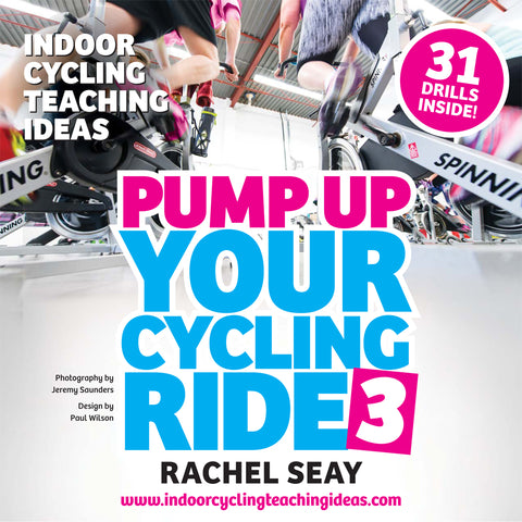 Pump Up Your Ride 3 Featuring 31 Indoor Cycling Drills (ebook)