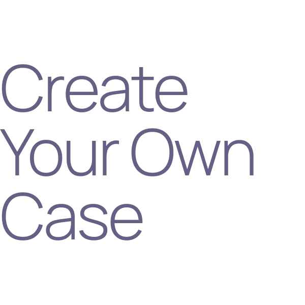 Create Your Own Case
