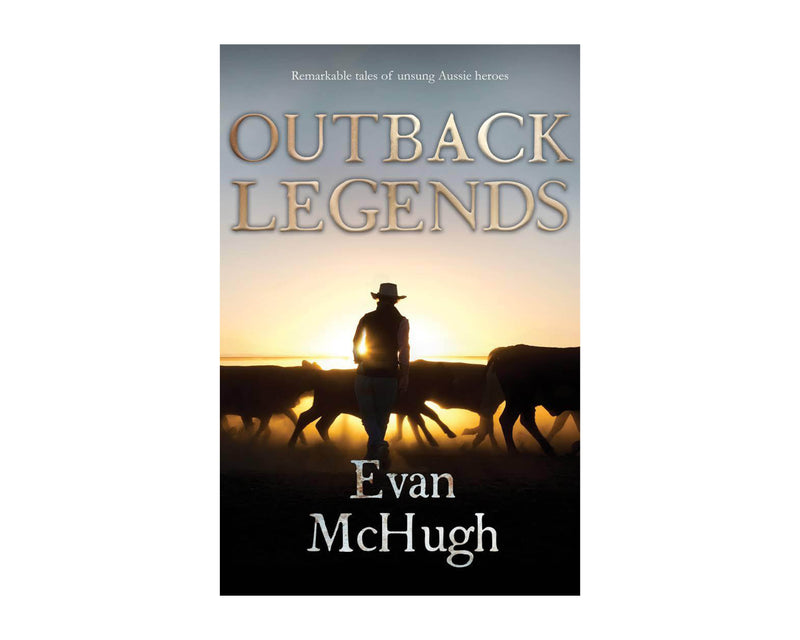 Book-Outback Legends by Evan McHugh