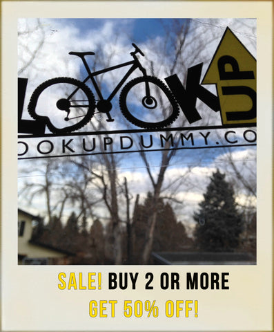 Avoid smashing your bike - Look Up Dummy SALE!