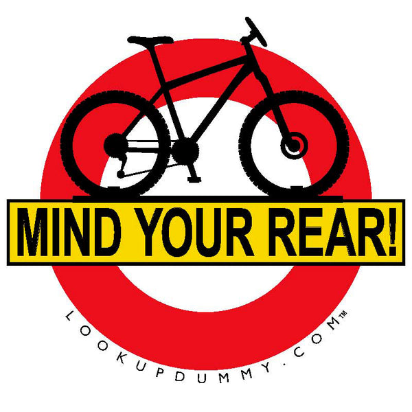 MIND YOUR REAR Removable and Reusable Vinyl Window Cling 4 X 4 Inches FREE SHIPPING!