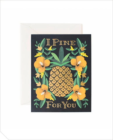 Love Greeting Card - I Pine For You