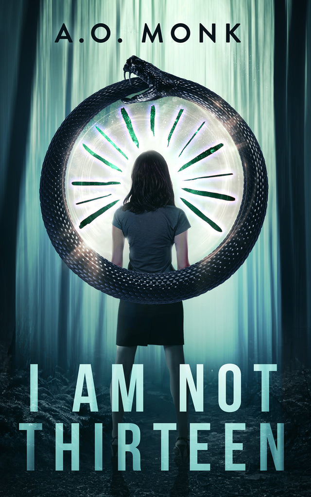 I Am Not Thirteen by A.O. Monk