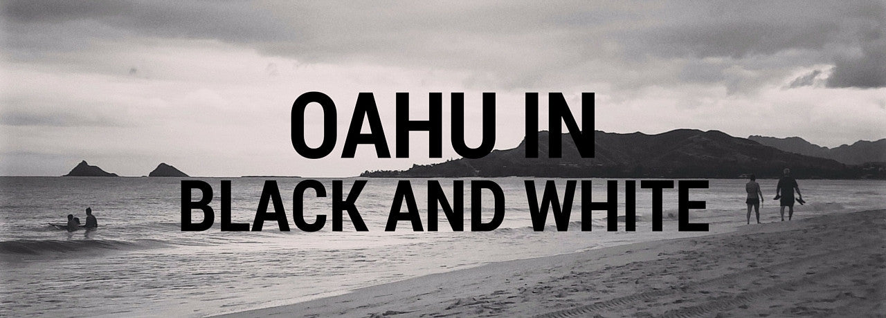 Oahu in Black and White