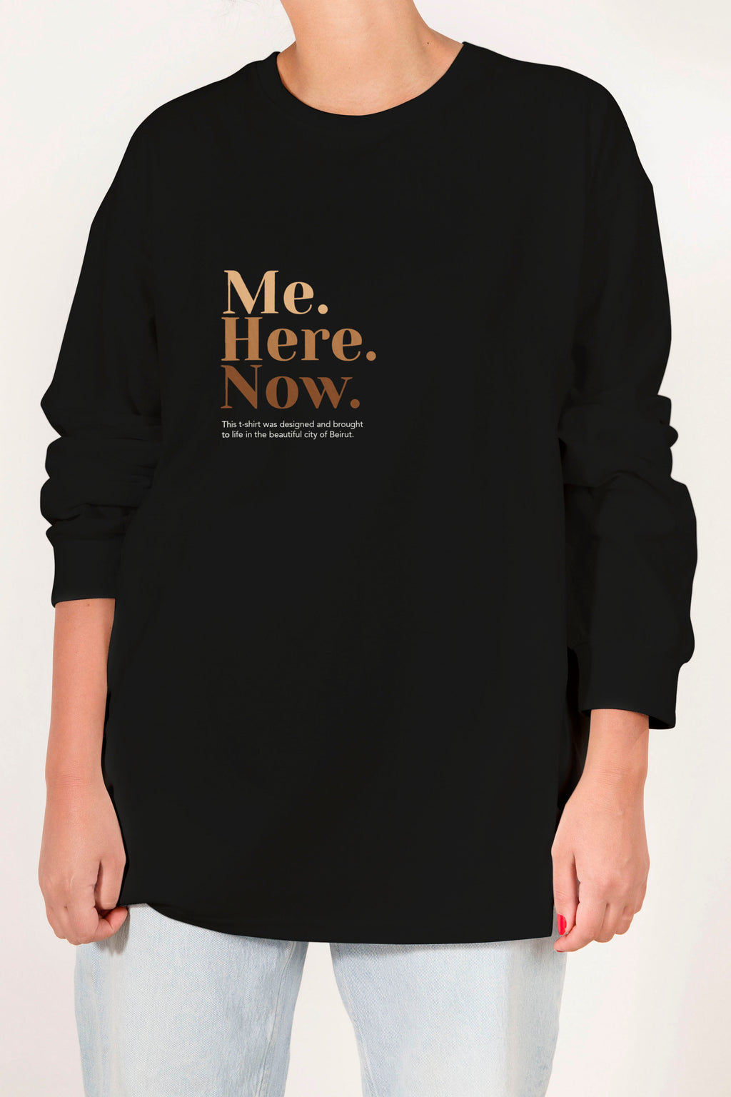 Longsleeve Me Here Now Tshirt - Black