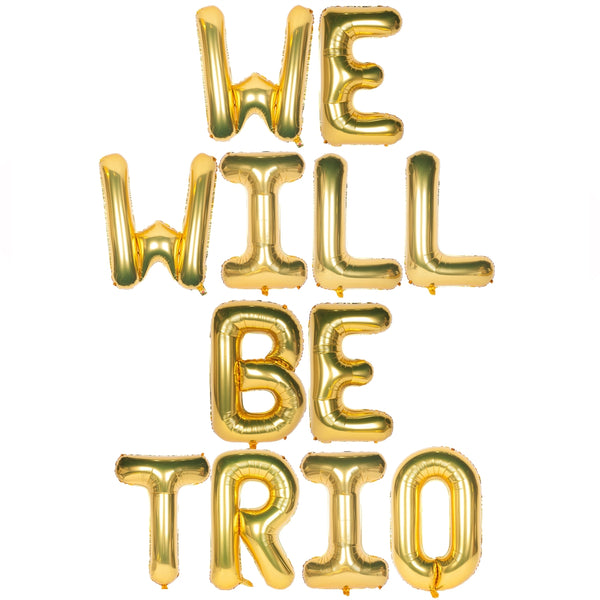 We Will Be Trio Text Foil Balloons for Baby Announcement / Baby Shower Party Decoration