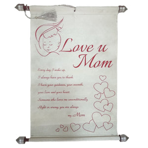 Love you Mom Message Scroll