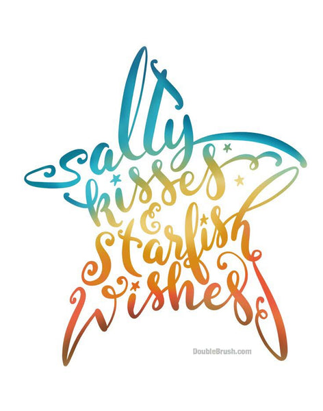 Beach Print Salty Kisses & Starfish Wishes Colorful Hand Lettering Art Print