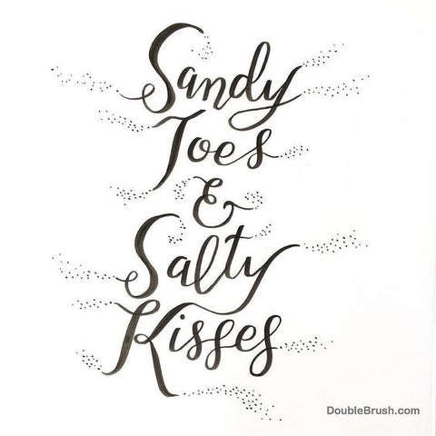 Sandy Toes & Salty Kisses Beach Home Decor Coastal Living Beach Sign Modern Calligraphy Hand Lettering Print Black and White Ocean Sea Love