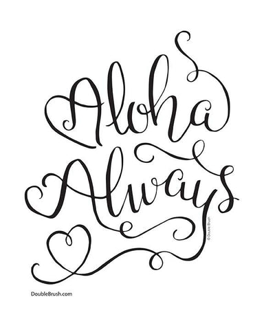 Love Always Hawaiian Art Print Aloha Always Modern Calligraphy