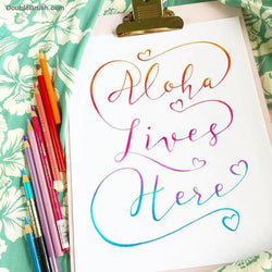 Aloha Lives Here Designed in Hawaii Hand Lettered Home Decor Print - Shipping Included