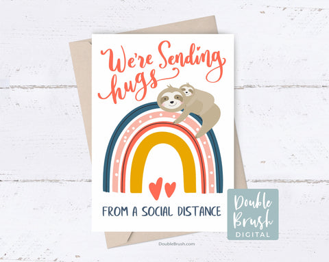 Printable Social Distance Card Sloth Mama Hugging Rainbow Card, We're Sending Hugs Card from Mom Isolation Thank You Thinking of You CSD001