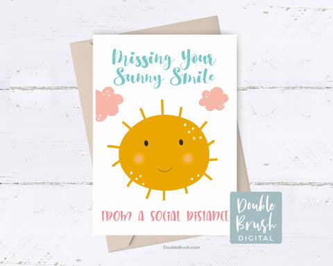 Social Distancing Card Printable Missing You Card, Fun Isolation Card, Thinking of you Card, Sun Sunny Smile Instant Digital Download CSD005
