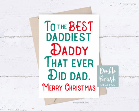 Funny Christmas Card for Father, Daddy Xmas Holiday card for Dad, Merry Christmas Father Printable Card, DIY Digital Card Best Dad CHD005