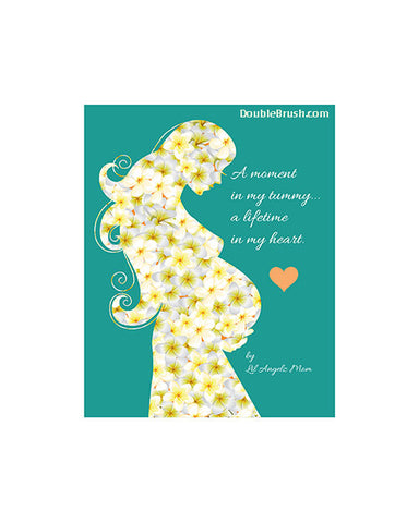 Pregnancy Poem Art Print A Moment in My Tummy A Lifetime in My Heart New Mother Baby Gift Love Baby Artwork Baby Art Print