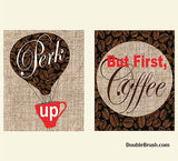 Perk Up Coffee Print Set 2 But First Coffee Coffee Decor Coffee Wall Art