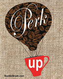 SALE Perk Up Coffee Art Print Hot Air Ballon