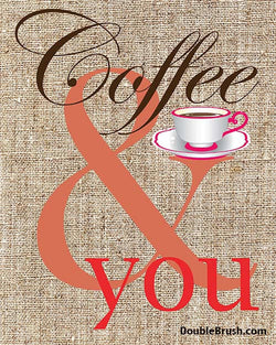 SALE Coffee and You Coffee Art Print
