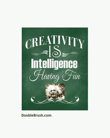 Inspirational Print Gift Einstein Qoute Print Creativity is Intelligence Having Fun Famous Quote Motivational Print Gift Famous Scientist