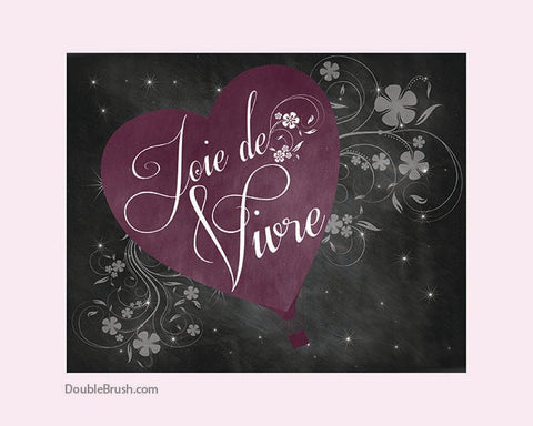 Inspirational Print Quote Print Joie de Vivre Chalkboard Print Joy of Life Joy of Living French Print Hot Air Balloon Heart  Chalkboard Art