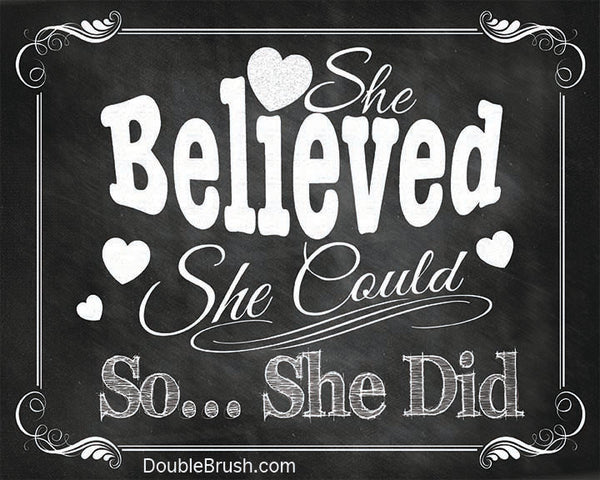 SALE She Believed She Could So She Did Quote Women Motivational Print