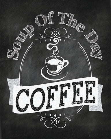 SALE Soup of the Day Coffee Print