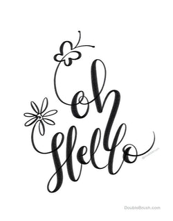 Oh Hello Hand Lettered Print Black & White - Shipping Included