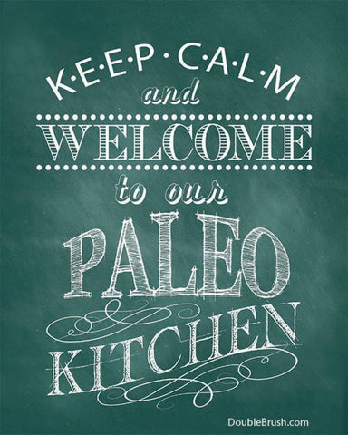 SALE Keep Calm Paleo Kitchen Print