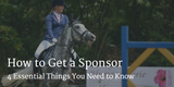 How to Get a Sponsor - 4 Essential Things You Need to Know