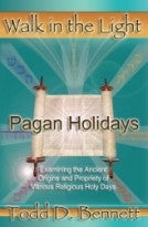 Pagan Holidays, by Todd Bennett