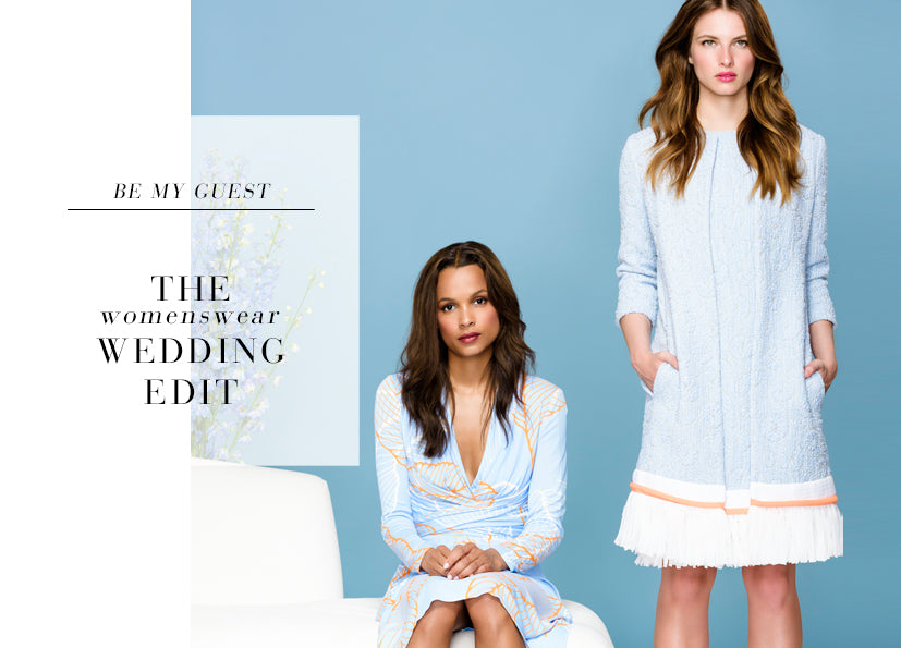 Be My Guest | The {Womenswear} Wedding Edit