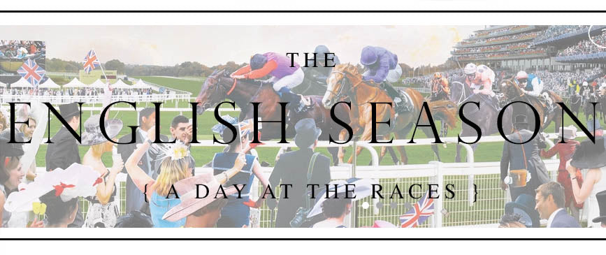 The English Season: A Day at the Races