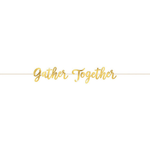 Gather Together Foil Banner