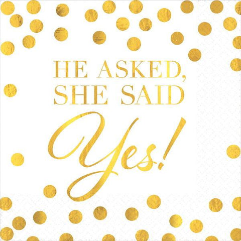 """He Asked, She Said Yes!"" Hot Stamped Beverage Napkins (16 Ct.)"