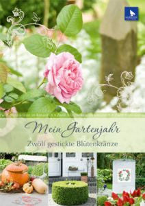 Näh- & Stickbuch Mein Gartenjahr (My Year in the Garden Book)