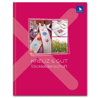 Stickbuch KREUZ & GUT (Good Cross Stitch Book)