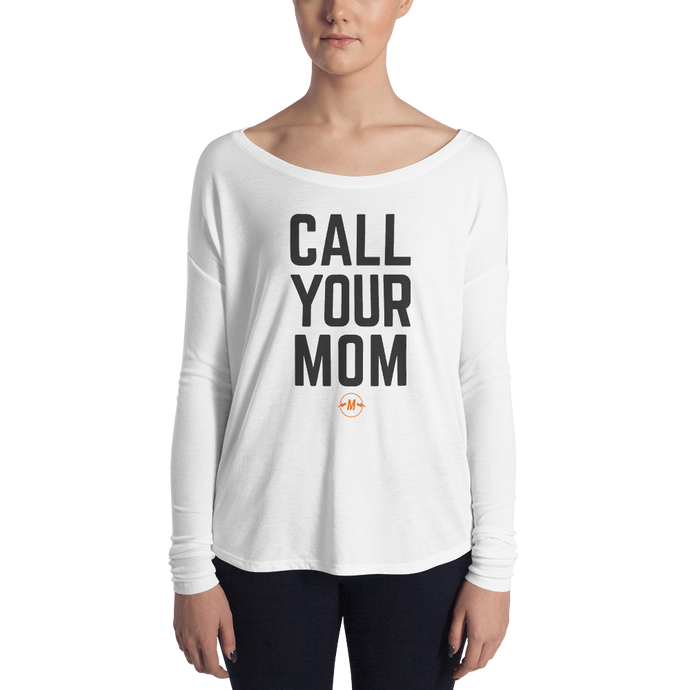 Call Your Mom Long Sleeve Tee