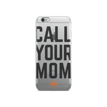 Call Your Mom iPhone Case