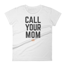 Call Your Mom short sleeve t-shirt