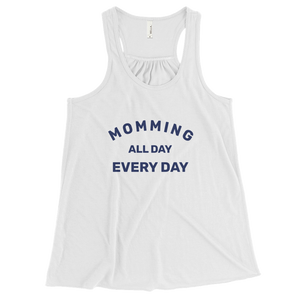Momming All Day Flowy Racerback Tank