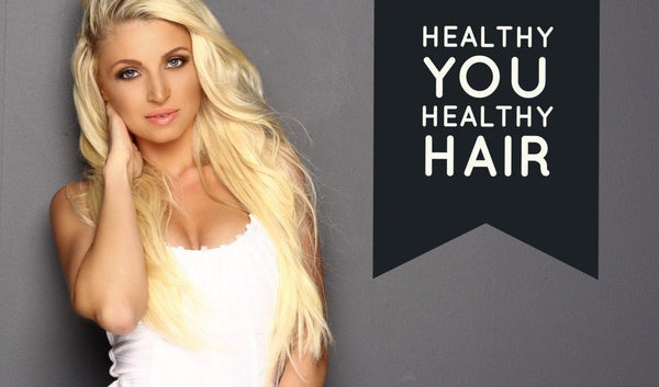 Healthy You, Healthy Hair