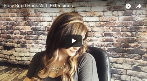 how to do a easy braid hack with extensions