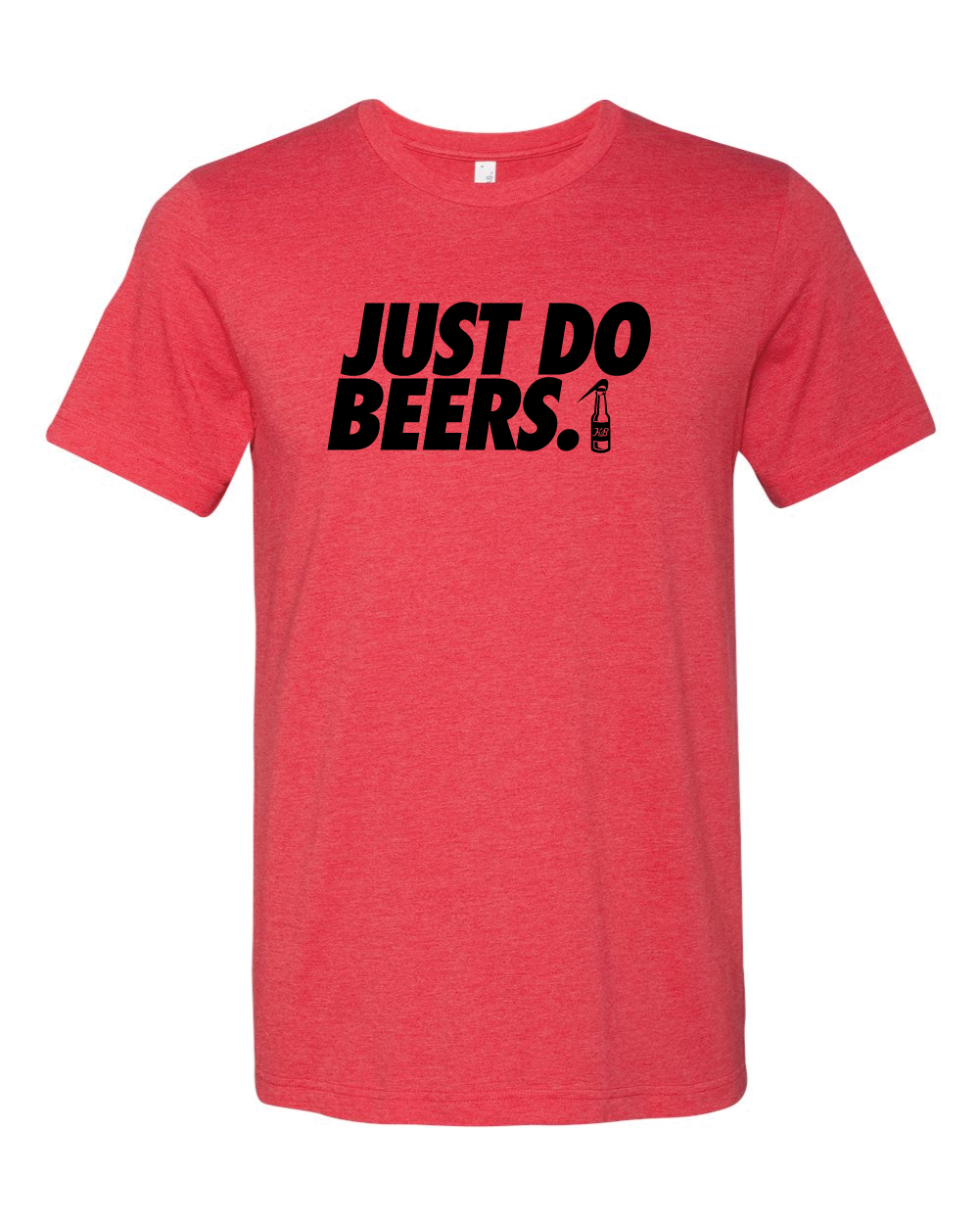 Just Do Beers - Tee