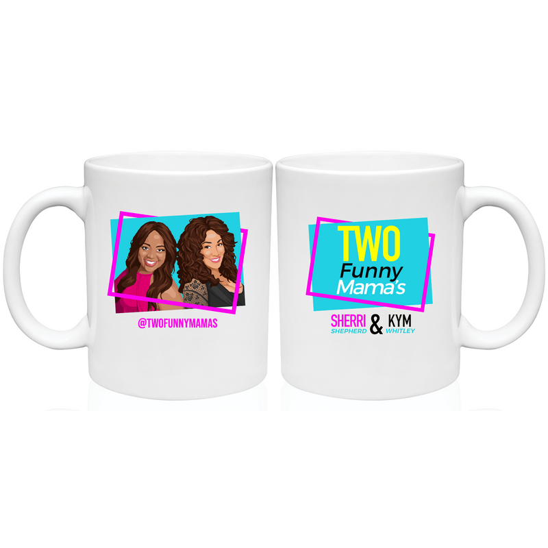 Two Funny Mamas - Mug